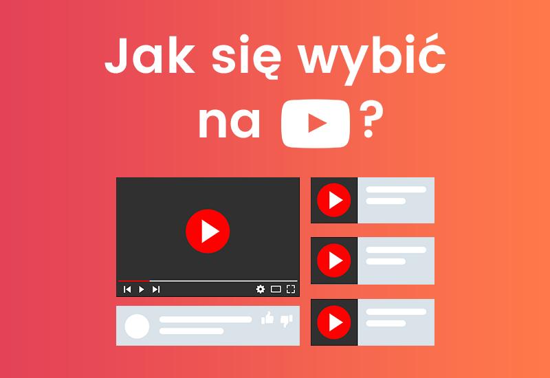Jak wybić się na YouTube